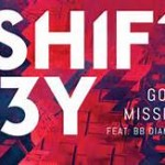Shift K3Y feat. BB Diamond — Gone Missing перевод