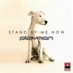 Playmen — Stand By Me Now перевод