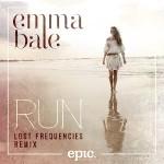 Emma Bale — Run (Lost Frequencies Radio Edit) перевод