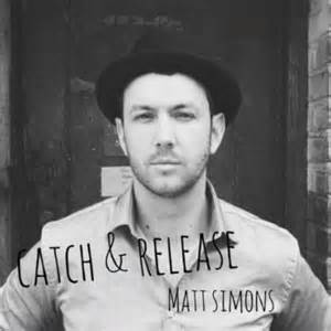 matt simons catch & release