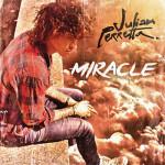 Julian Perretta — Miracle перевод