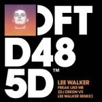 Lee Walker — Freak Like Me (DJ Deeon vs Lee Walker Remix) перевод