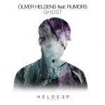 Oliver Heldens feat. Rumors — Ghost перевод