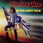 Status Quo — In The Army Now перевод