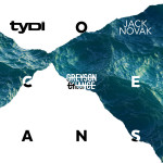 TyDi, Jack Novak feat. Greyson Chance — Oceans перевод