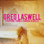 Greg Laswell — Dodged A Bullet перевод