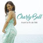 Charly Bell — Avant La Fin De l'Été перевод