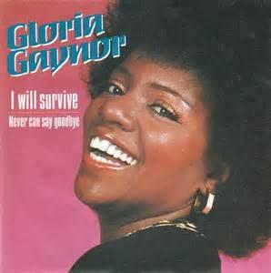 gloria gaynor i will survive