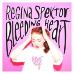 Regina Spektor — Bleeding Heart перевод