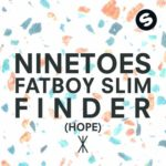 Ninetoes feat. Fatboy Slim — Finder (Hope) перевод