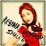 Regina Spektor — Small Bill$ перевод