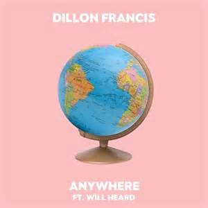 dillon francis will heard nywhere