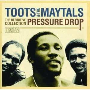 toots and the maytals pressure drop