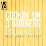 Cookin' On 3 Burners, Kylie Auldist — Mind Made Up перевод