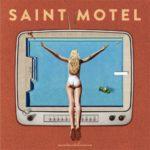 Saint Motel — Born Again перевод