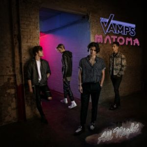 the vamps matoma all night