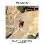 Martin Solveig feat. Ina Wroldsen — Places перевод