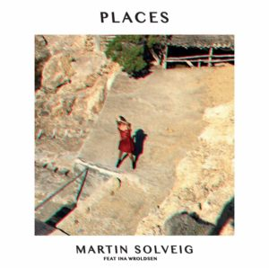 martin solveig ina wroldsen places