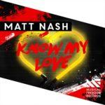Matt Nash — Know My Love перевод