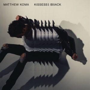 matthew koma kisses back