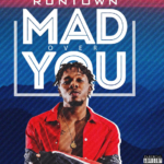 Runtown — Mad Over You перевод