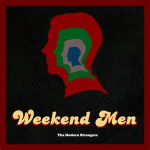 the modern strangers weekend men