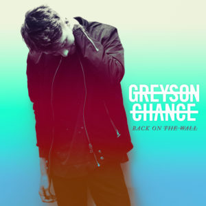 greyson chance back on the wall