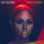 Kat DeLuna feat. Jeremih — What A Night перевод