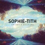 Sophie-Tith — Enfant D'Ailleurs перевод