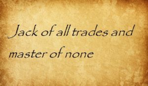 jack of all trades and master of none перевод английские пословицы и поговорки